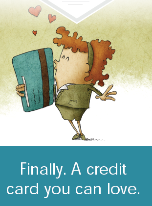 The Credit Card That Loves You Back