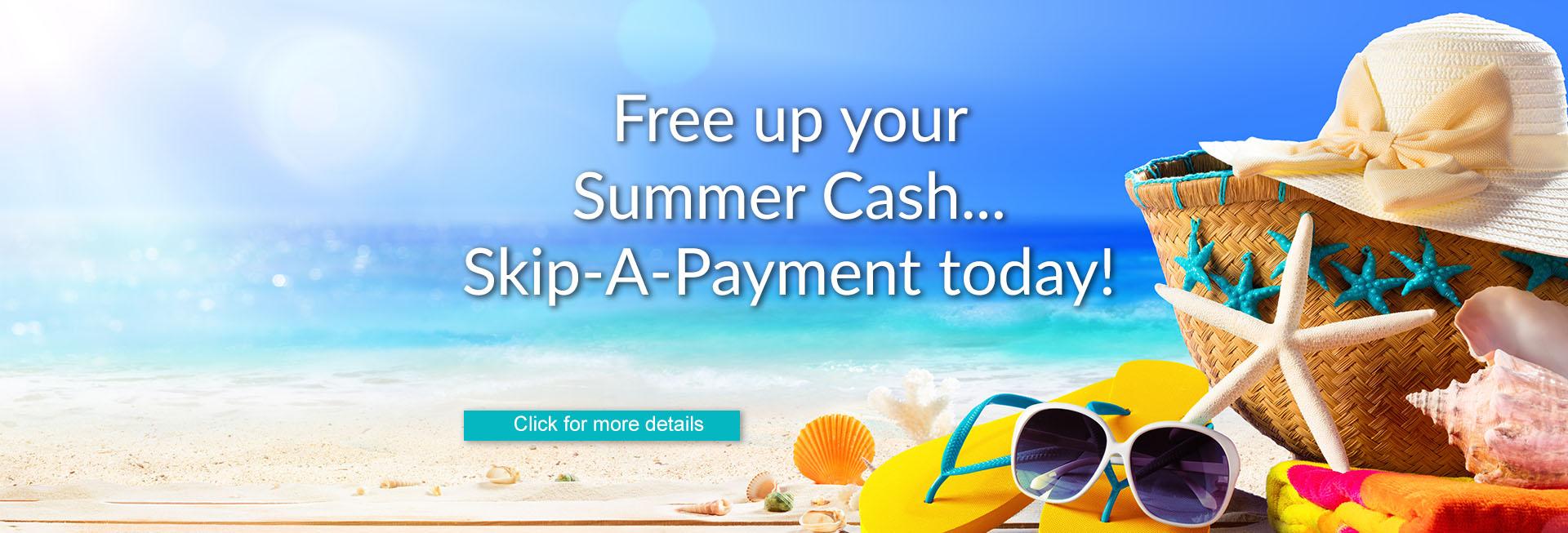 Summer Skip-A-Payment website graphic